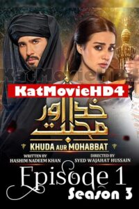 Download Khuda Aur Muhabbat Season 3 Episode 1 Full HD 720p