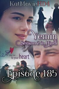 Yemin The Promise Episode 185 in Urdu & Hindi Dubbed 720p & 360p